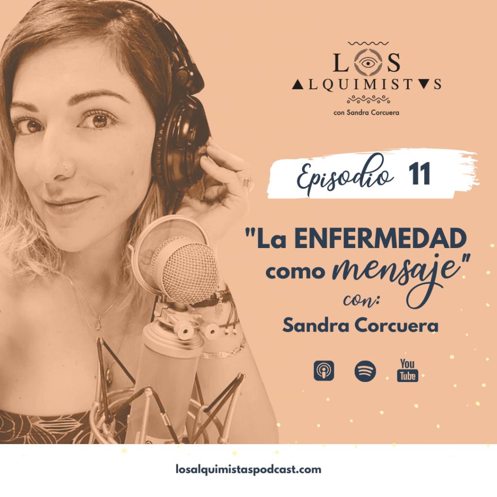 Ep 11 La enfermedad como mensaje, con Sandra Corcuera